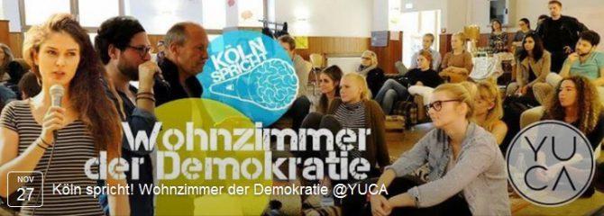 Köln spricht: Wohnzimmer der Demokratie