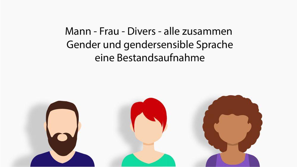 Gendergerechte Sprache - eine Bestandsaufnahme