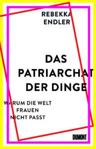 Buchcover Das Patriarchat der Dinge