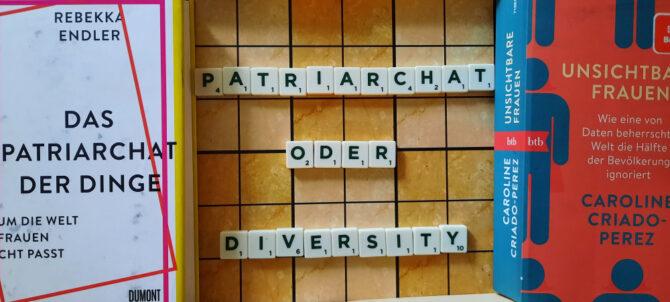 Patriarchat oder Diversity